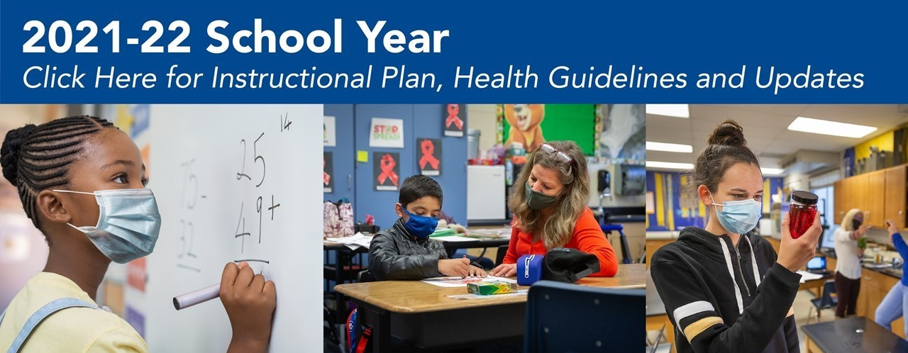 2021-2022 school year instructional plan, health guidelines and updates